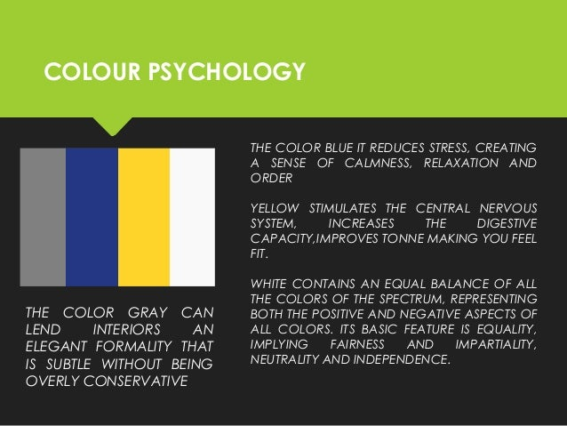 thesis color psychology Free essay: color psychology like death and taxes, there is no escaping color it  is ubiquitous yet what does it all mean why are people more relaxed in.
