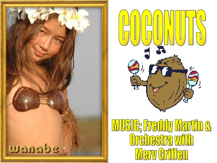 COCONUTS MUSIC; Freddy Martin &  Orchestra with  Merv Griffen
