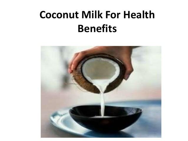 Coconut Milk For Health Benefits