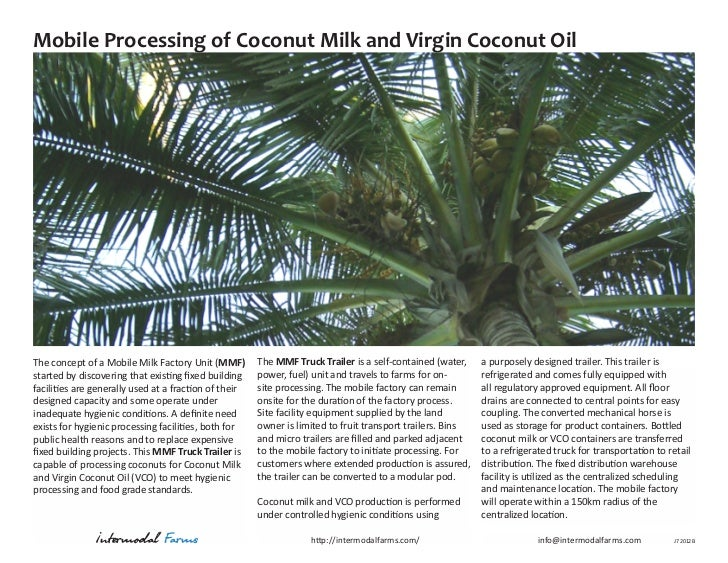 Mobile Processing of Coconut Milk and Virgin Coconut OilThe concept of a Mobile Milk Factory Unit (MMF)        The MMF Tru...