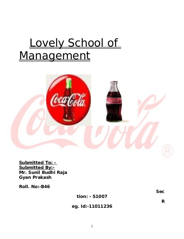 Lovely School ofManagementSubmitted To: -Submitted By:-Mr. Sunil Budhi RajaGyan PrakashRoll. No:-B46                      ...
