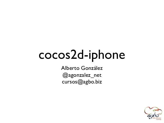 Iniciacion a Cocos2d en @bcndevcon Slide 2