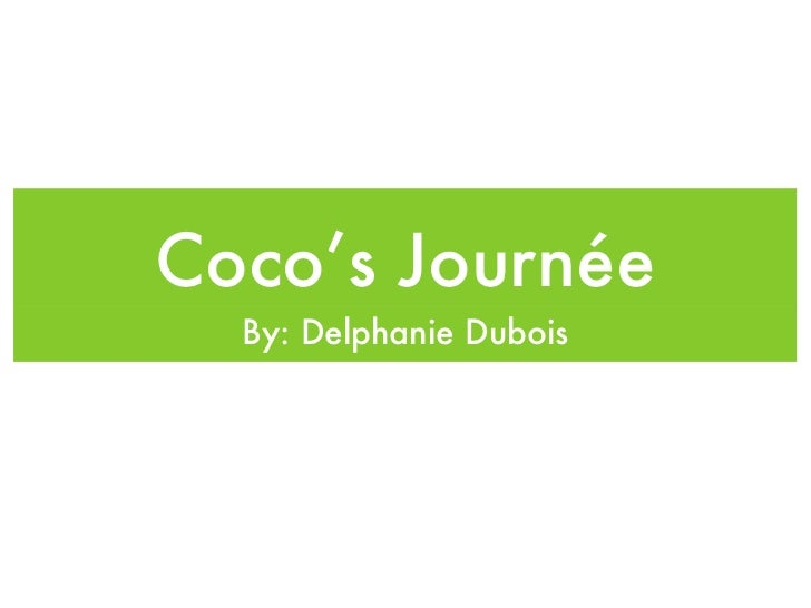 Coco's Journée  By: Delphanie Dubois
