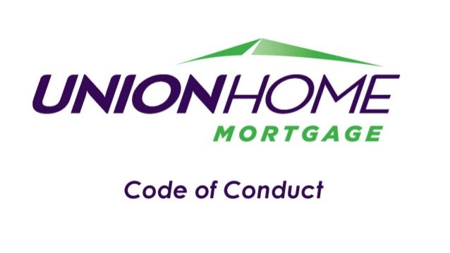 // L UNION/ —/O/ V/E  MORTGAGE  Code of Conduct