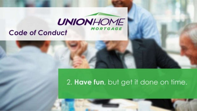 Union Home Mortgage Code of Conduct Slide 3