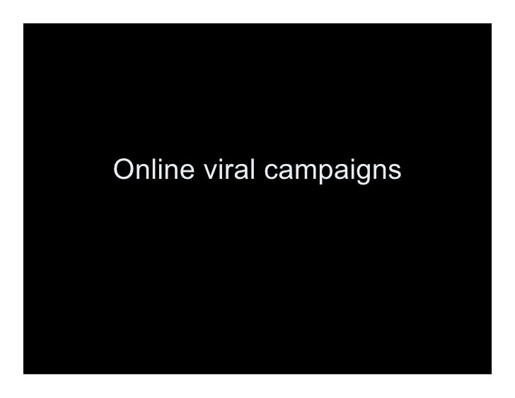 Online viral campaigns
