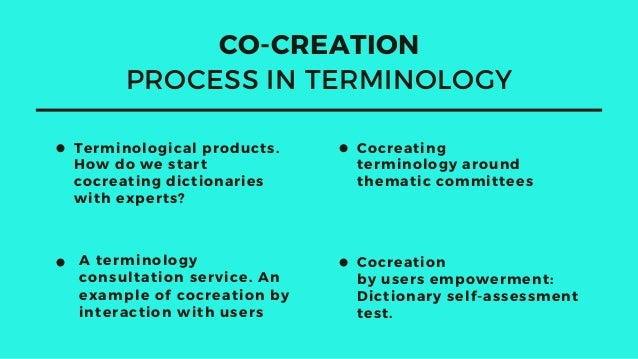Terminological products. How do we start cocreating dictionaries with experts? Cocreating terminology around thematic comm...