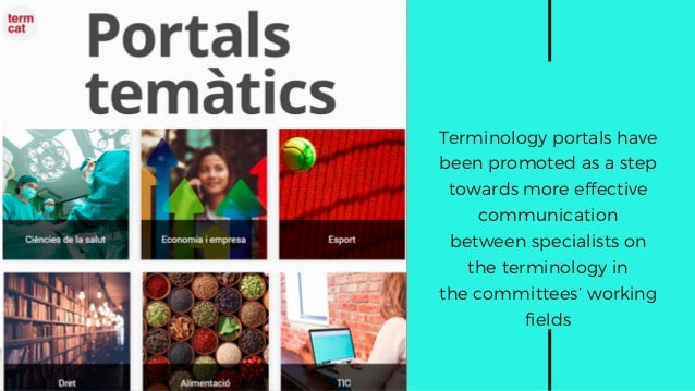 Terminology portals have been promoted as a step towards more effective communication between specialists on the terminolo...