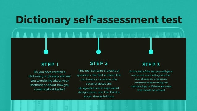 Dictionary self-assessment test STEP 2 This test contains 3 blocks of questions: the first is about the dictionary as a wh...