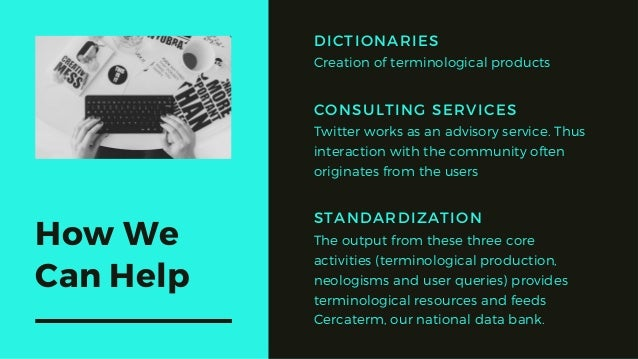 How We Can Help CONSULTING SERVICES Twitter works as an advisory service. Thus interaction with the community often origin...