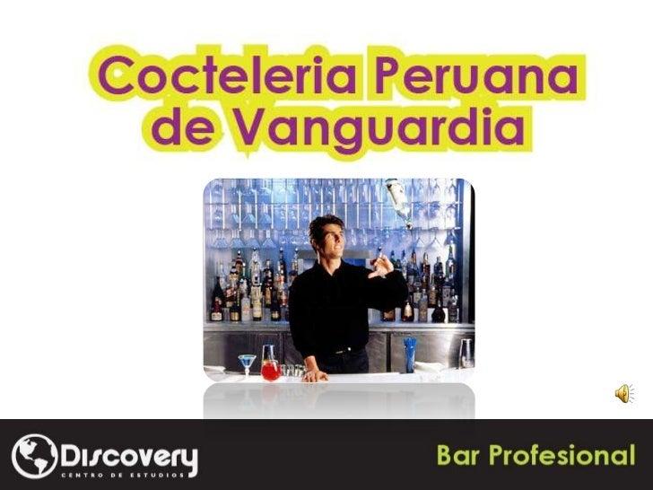 Cocteleria peruana de vanguardia for Cocina peruana de vanguardia