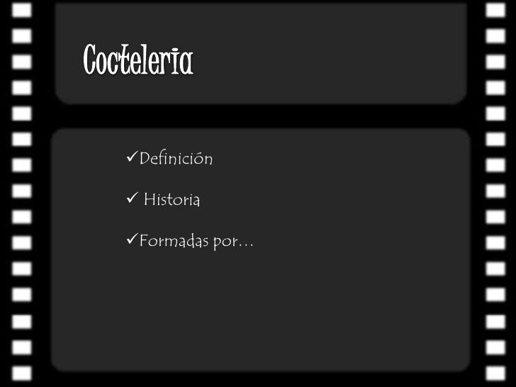 Cocteleria<br /><ul><li>Definición