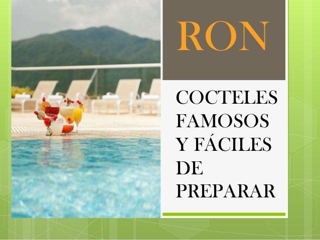 RON COCTELES FAMOSOS Y FÁCILES DE PREPARAR
