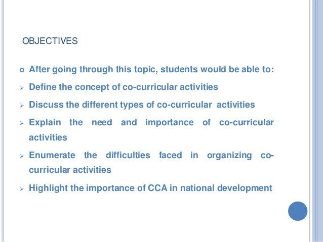 essay co curricular activities students Co-curricular activities are known as extracurricular activities they are helps to develop various facts of the personality development of the child and students for all of the child, there is need of emotional, physical and moral development that is complemented and supplemented by co-curricular activities.