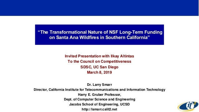 """The Transformational Nature of NSF Long-Term Funding on Santa Ana Wildfires in Southern California"" Invited Presentation ..."