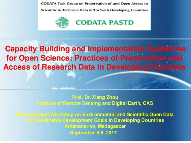 Capacity Building and Implementation Guidelines for Open Science: Practices of Preservation and Access of Research Data in...