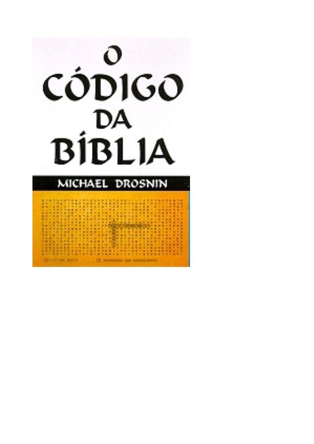 O CÓDIGO DA BÍBLIA Michael Drosnin