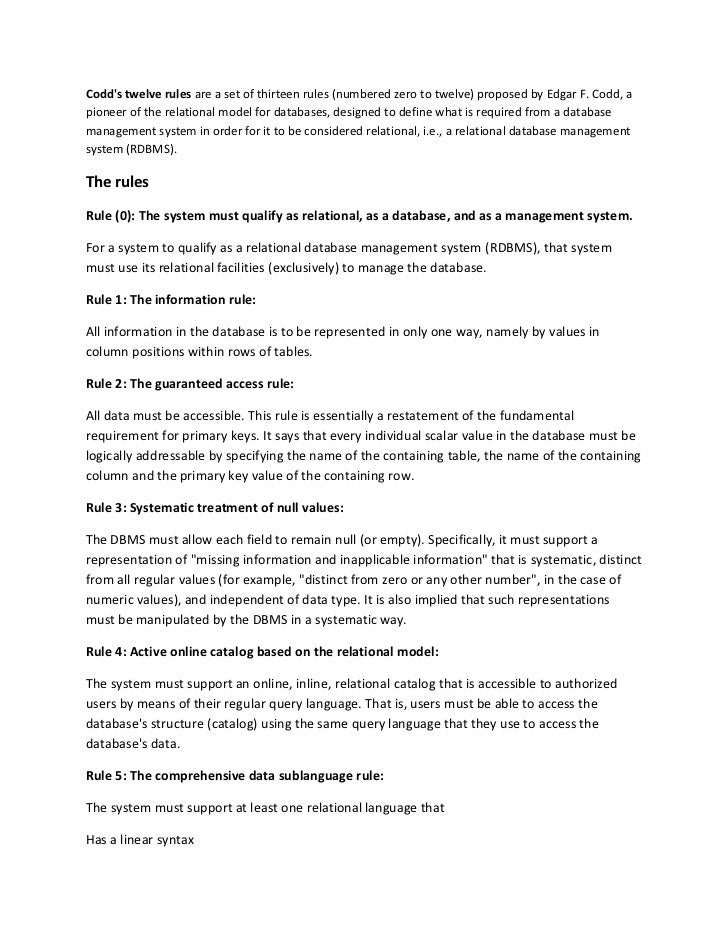 Codds twelve rules are a set of thirteen rules (numbered zero to twelve) proposed by Edgar F. Codd, apioneer of the relati...