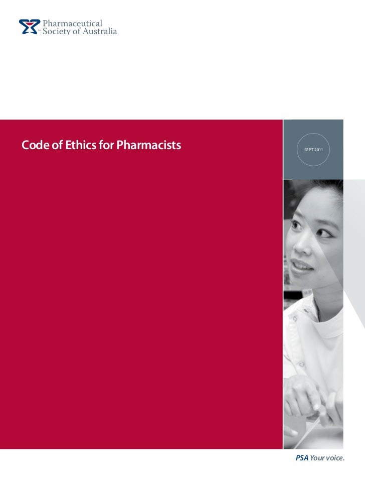 Code of Ethics for Pharmacists     Sept 2011                                 PSA Your voice.
