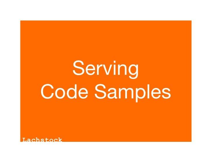Serving     Code Samples  Lachstock