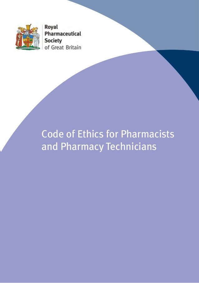 Code of Ethics for Pharmacists and Pharmacy Technicians