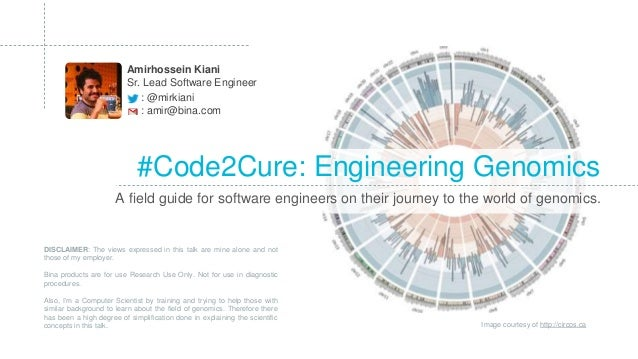 #Code2Cure: Engineering Genomics : @mirkiani A field guide for software engineers on their journey to the world of genomic...