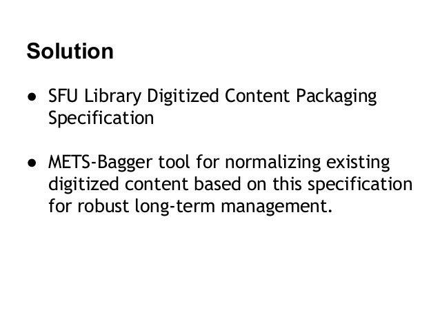 SFU Library's METS-Bagger Tool Slide 3