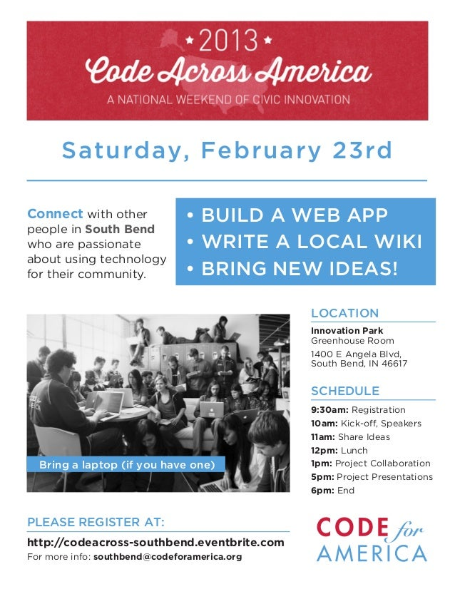 Saturday, February 23rdConnect with other             • BUILD A WEB APPpeople in South Bendwho are passionate             ...