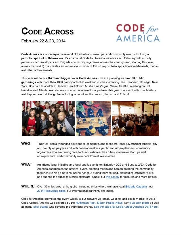 CODEACROSS February22&23,2014 CodeAcrossisaonce-a-yearweekendofhackathons,meetups,andcommunityevents,buil...