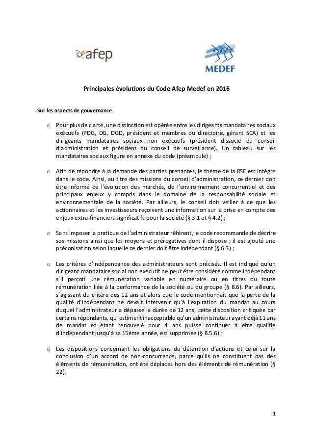 1 Principales évolutions du Code Afep Medef en 2016 Sur les aspects de gouvernance o Pour plus de clarté, une distinction ...
