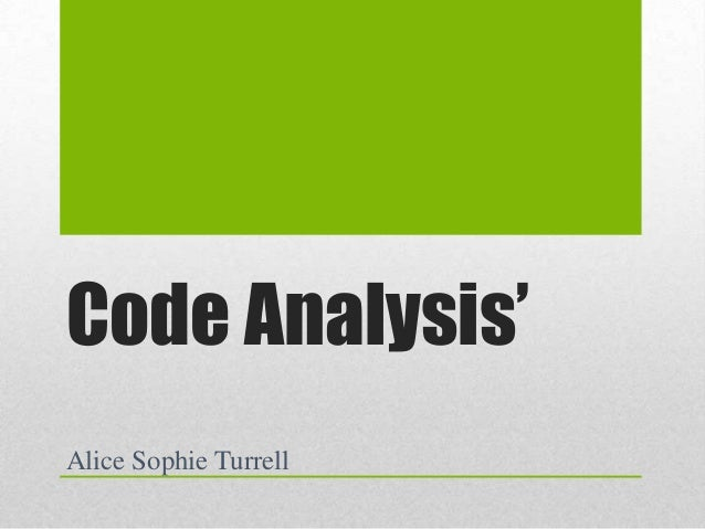 Code Analysis' Alice Sophie Turrell