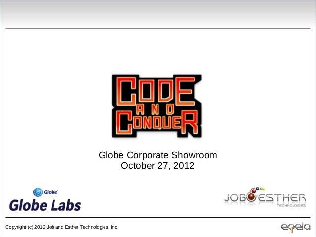 Globe Corporate Showroom                                              October 27, 2012Copyright (c) 2012 Job and Esther Te...
