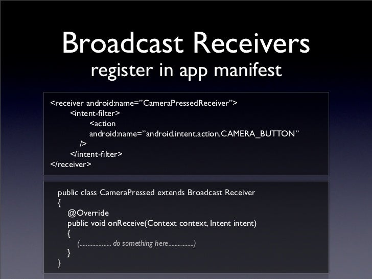 Android Intent Intent Filter Broadcast Receivers