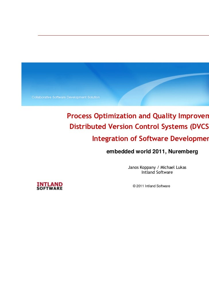 Process Optimization and Quality Improvement with Distributed Version Control Systems (DVCS) for the       Integration of ...