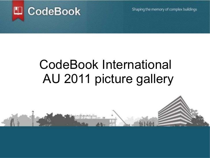 CodeBook International AU 2011 picture gallery