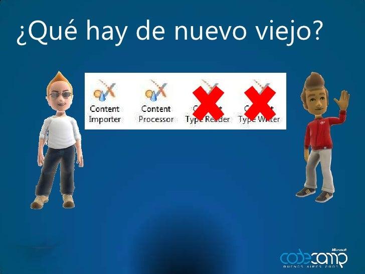 Code camp 2009 las novedades de xna 3 1 miguel laborde for Las novedades
