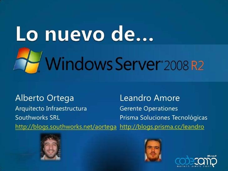 Lo nuevo de…<br />Leandro Amore<br />GerenteOperationes<br />PrismaSolucionesTecnológicas<br />http://blogs.prisma.cc/lean...