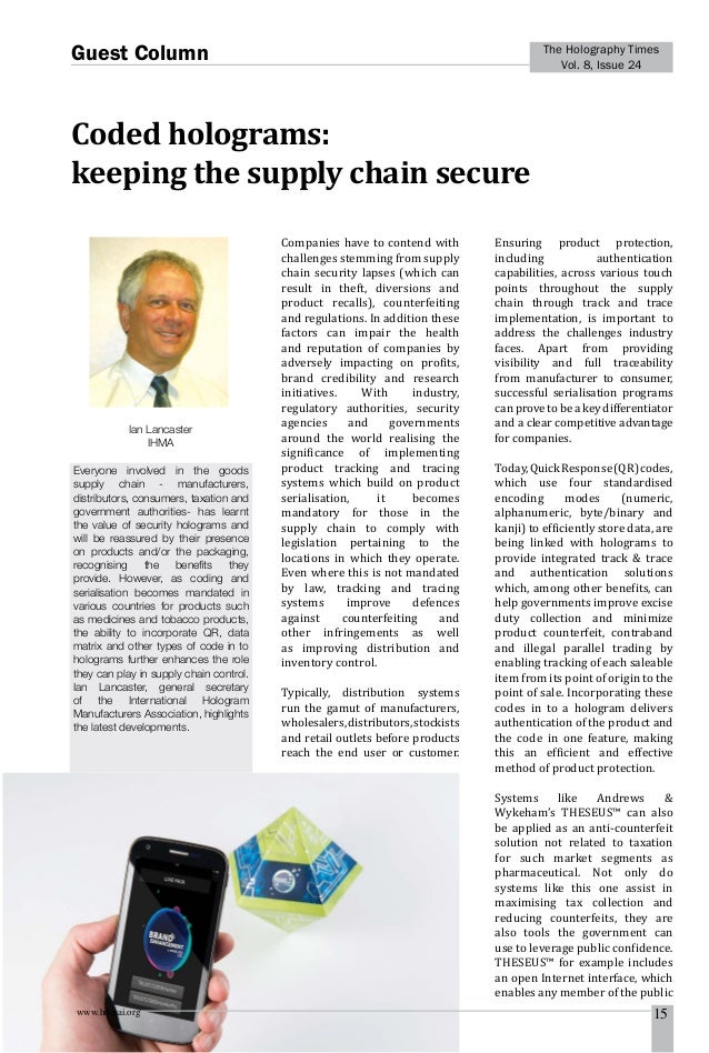 www.homai.org 15 The Holography Times Vol. 8, Issue 24 Guest Column Coded holograms: keeping the supply chain secure Compa...
