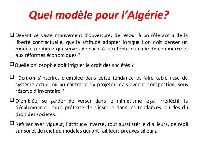 Quel modèle pour l'Algérie?  Devant ce vaste mouvement d'ouverture, de retour à un rôle accru de la liberté contractuelle...