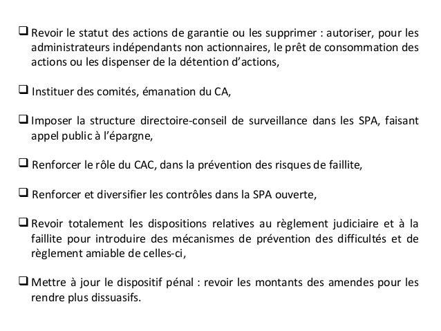  Revoir le statut des actions de garantie ou les supprimer : autoriser, pour les administrateurs indépendants non actionn...