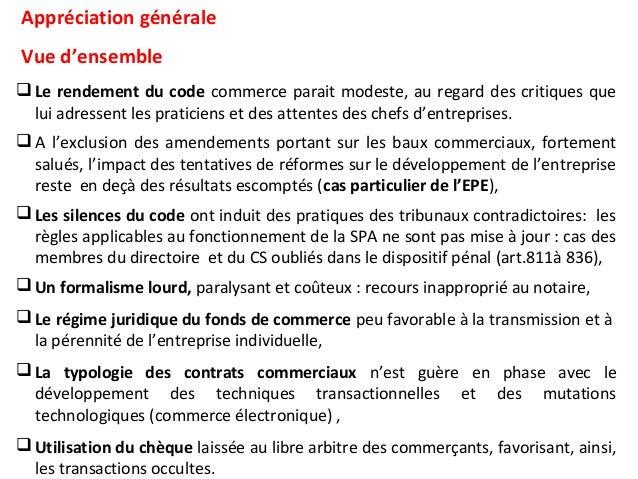Appréciation générale Vue d'ensemble Le rendement du code commerce parait modeste, au regard des critiques que lui adress...