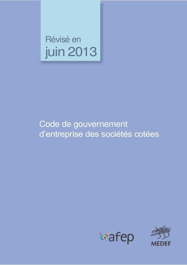 Révisé en juin 2013 Code de gouvernement d'entreprise des sociétés cotées