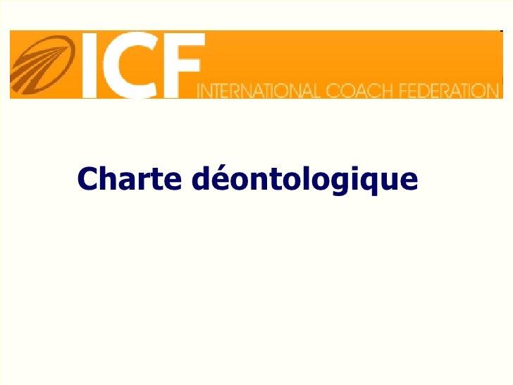 Charte déontologique