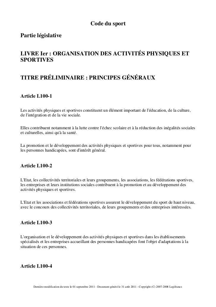 Code du sportPartie législativeLIVRE Ier : ORGANISATION DES ACTIVITÉS PHYSIQUES ETSPORTIVESTITRE PRÉLIMINAIRE : PRINCIPES ...