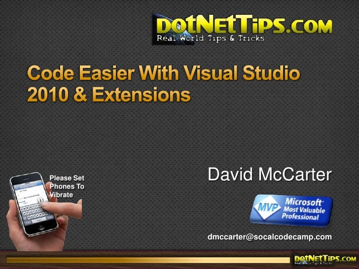 Code Easier With Visual Studio 2010 & Extensions<br />