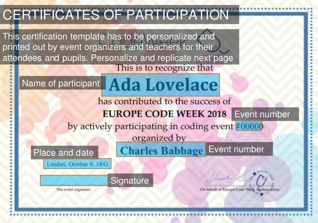 CERTIFICATES OF PARTICIPATION This certification template has to be personalized and printed out by event organizers and t...