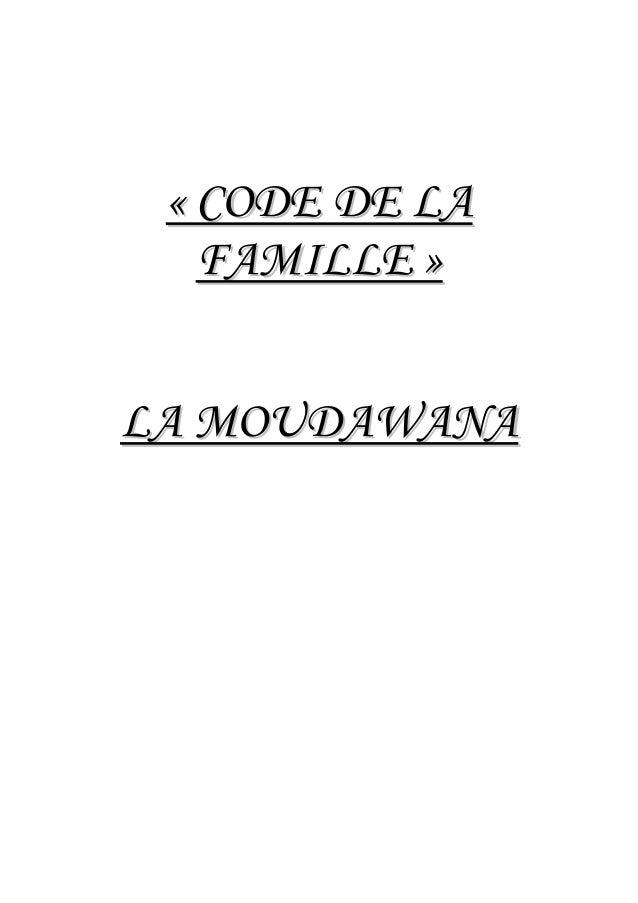 «« CCOODDEE DDEE LLAA FFAAMMIILLLLEE »» LLAA MMOOUUDDAAWWAANNAA