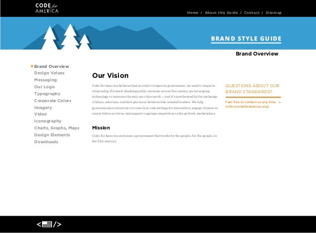 Home / About this Guide / Contact / Sitemap  BRAND STYLE GUIDE Brand Overview Brand Overview Design Values Messaging Our L...
