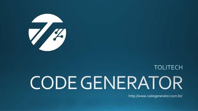 http://www.codegenerator.com.br/