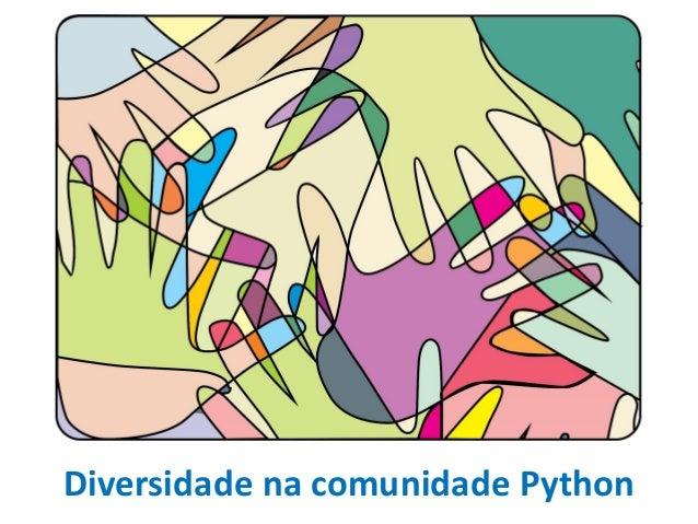 Diversidade na comunidade Python
